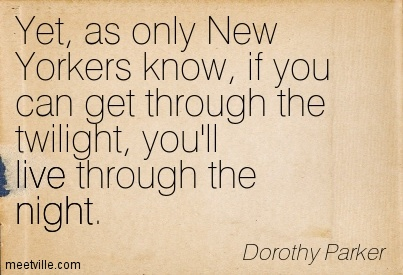 Quotation-Dorothy-Parker-live-survival-night-Meetville-Quotes-28452